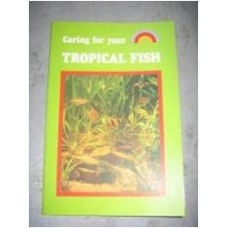 Caring for your Tropical Fish Book