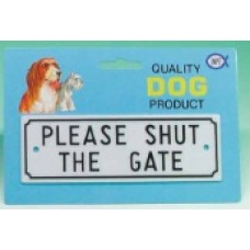 Gate Sign - Small Please Shut Gate